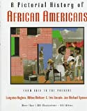 A Pictorial History of African Americans, Langston Hughes, 0517596660