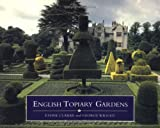 English Topiary Gardens, Ethne Clarke and George Wright, 1857999282