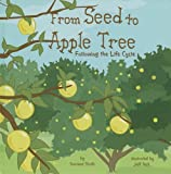 From Seed to Apple Tree, Suzanne Slade, 1404851593