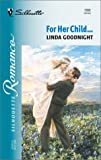 For Her Child..., Linda Goodnight, 0373195699