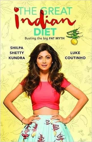 The Great Indian Diet Shilpa Shetty Luke Coutinho 9788184007480 Amazon Books