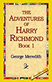 The Adventures of Harry Richmond, George Meredith, 1421814358