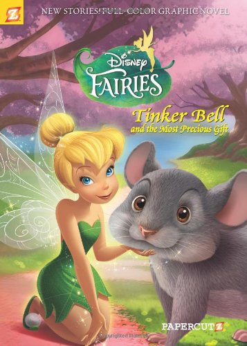 Disney Fairies Graphic Novel #11: Tinker Bell and the Most Precious Gift