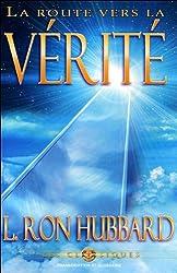 La Route Vers La Verite [The Road to Truth]