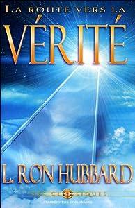 La Route Vers La Verite [The Road to Truth] Speech