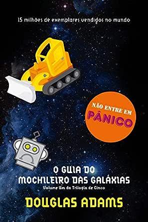 O guia do mochileiro das galáxias eBook: Adams, Douglas: Amazon.com.br: Loja Kindle