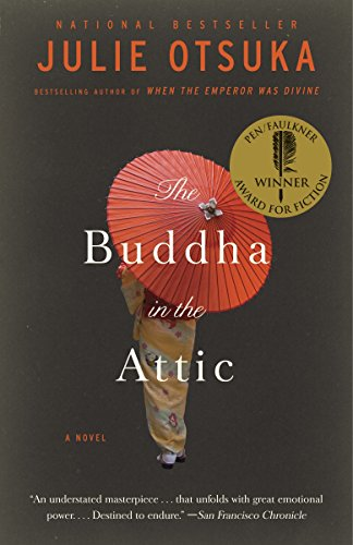 The Buddha in the Attic (Pen/Faulkner Award - Fiction)