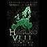 The Hinterland Veil: The House of Crimson & Clover Volume VII