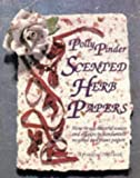 Scented Herb Papers: How to use natural scents and colours in hand-made recycled and plant papers