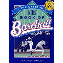 Official Kids' Book Of Baseball