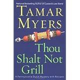 Thou Shalt Not Grill (Pennsylvania Dutch Mysteries with Recipes)