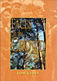 Faces in the Crowd, Thomas Henry Kelly, 0970348525