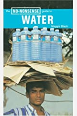 The No-Nonsense Guide to Water (No-nonsense Guides) Paperback