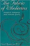 Fabric of Wholeness, Carol A. Agneessens, 0967036275