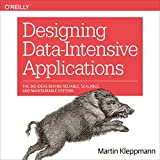 Designing Data-Intensive Applications: The Big
