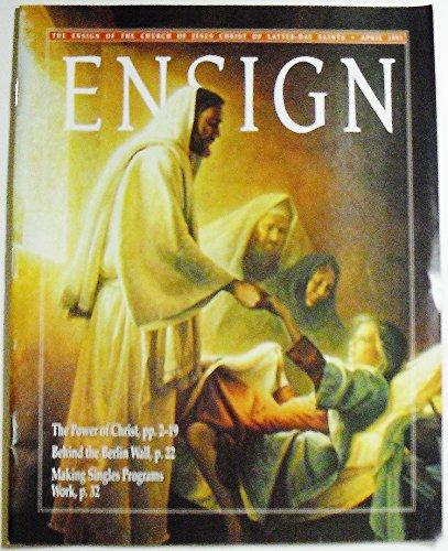 Ensign Magazine, Volume 21 Number 4, April 1991
