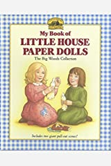 My Book of Little House Paper Dolls: The Big Woods Collection Paperback