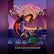Dragekongen (Pigerne fra Nordsletten 5)   Line Kyed Knudsen