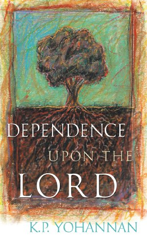 DependenceUponTheLord-KPYohannanbooks