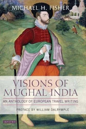 Download Visions of Mughal India ebook