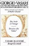 Les vies des meilleurs peintres, sculpteurs et architectes de Giorgio Vasari, tome 12 par Chastel