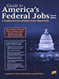 Guide to America's Federal Jobs, Second Edition, JIST Works, 1563705265