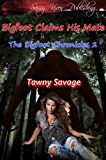 Bigfoot Claims His Mate (The Bigfoot Chronicles Book 2)