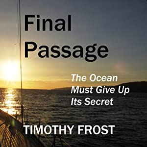 Final Passage: The Ocean Must Give Up Its Secret Audiobook