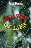 Our Web of Lies, Rose Posey, 1607037246
