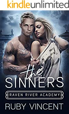 The Sinners: A Reverse Harem Bully Romance (Raven River Academy Book 2)