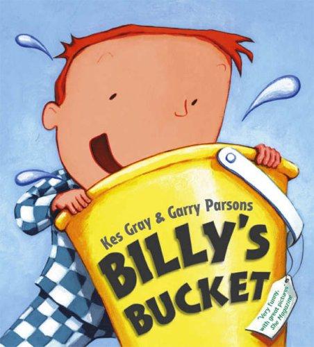 Billy's Bucket: Amazon.co.uk: Gray, Kes, Parsons, Garry: 9780099438748:  Books