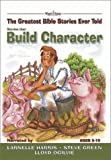 Stories That Build Character, Stephen Elkins, 0805424695