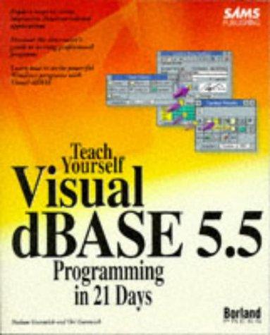 teach-yourself-visual-dbase-55-programming-in-21-days-sams-teach-yourself