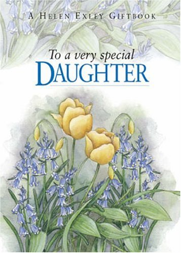 To A Very Special Daughter  To Give And To Keep