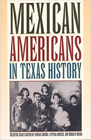 mexican americans in texas history selected essays emilio zamora  mexican americans in texas history selected essays emilio zamora cynthia orozco rodolfo rocha 9780876111741 com books