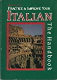 Practice and Improve Your Italian : Intermediate Handbook, , 0844280038