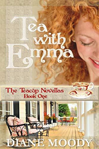 - Tea With Emma (The Teacup Novellas Book 1)