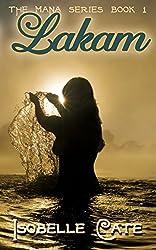 Lakam (The Mana Series Book 1)