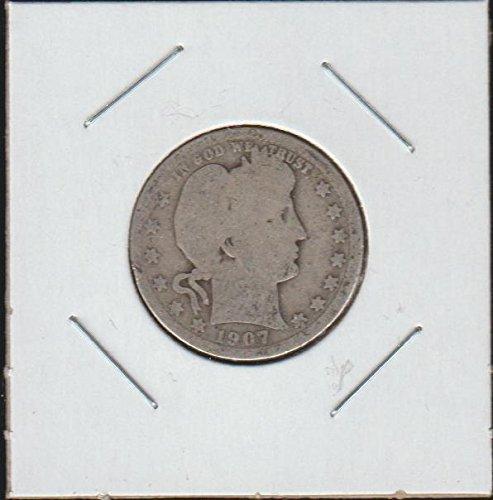 1907 Barber or Liberty Head (1892-1916) Quarter Good