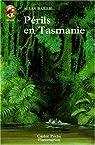 Périls en Tasmanie par Baillie