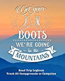 Get Your Boots We're Going In The Mountains: Glamping , Car Camping or