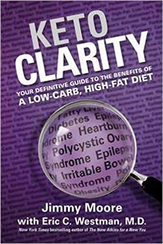 keto clarity your definitive guide to the benefits of a low carb high fat diet