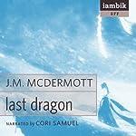 Last Dragon | J. M. McDermott