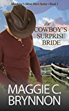 Western Romance: The Cowboy's Surprise Bride: A Contemporary Western Military Romance (Montana's Silent Hero Series Book 1)
