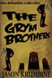 The Grym Brothers