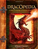 img - for Dracopedia: A Guide to Drawing the Dragons of the World by William O'Connor (2009-09-24) book / textbook / text book