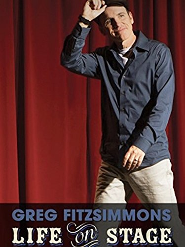 Greg Fitzsimmons  Life On Stage