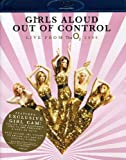 Girls Aloud: Out of Control - Live from the O2 2009 [Blu-ray]
