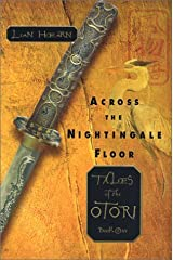 Across the Nightingale Floor (Tales of the Otori, Book 1) Hardcover