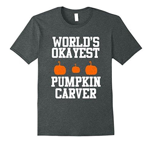 Mens World's Okayest Pumpkin Carver TShirt Small Dark (Pumpkin Carver Costume)